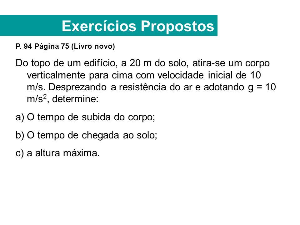 Exercícios Propostos P. 94 Página 75 (Livro novo)