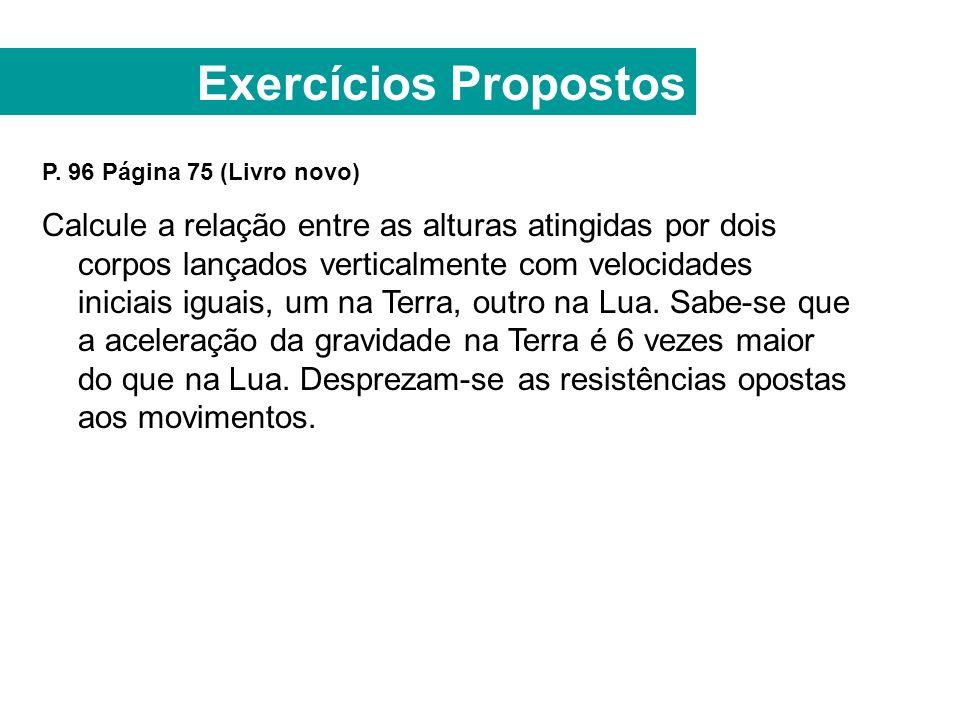 Exercícios Propostos P. 96 Página 75 (Livro novo)