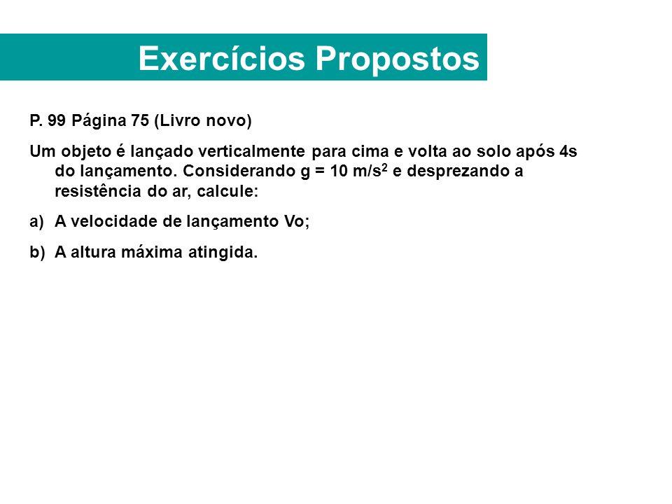 Exercícios Propostos P. 99 Página 75 (Livro novo)