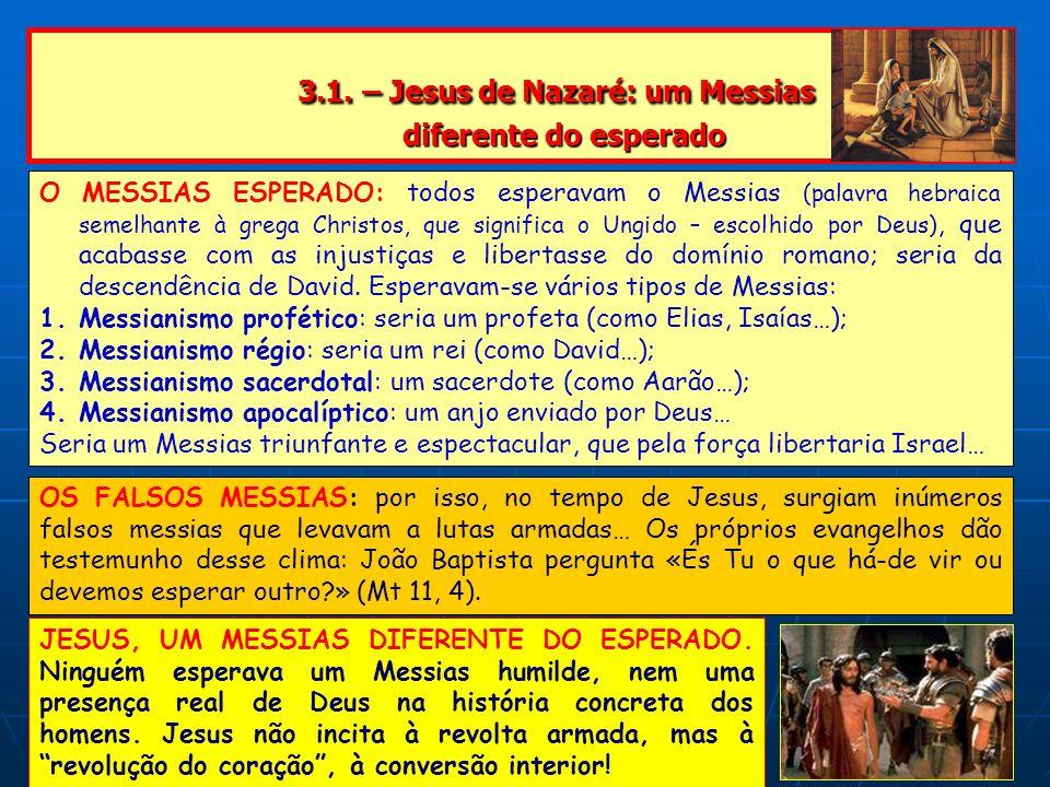 3.1. – Jesus de Nazaré: um Messias diferente do esperado