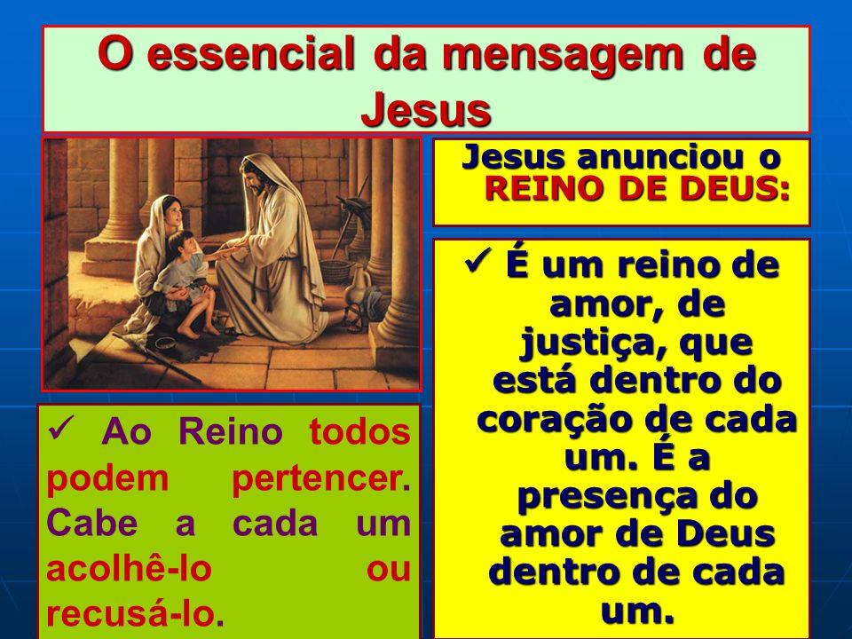 O essencial da mensagem de Jesus