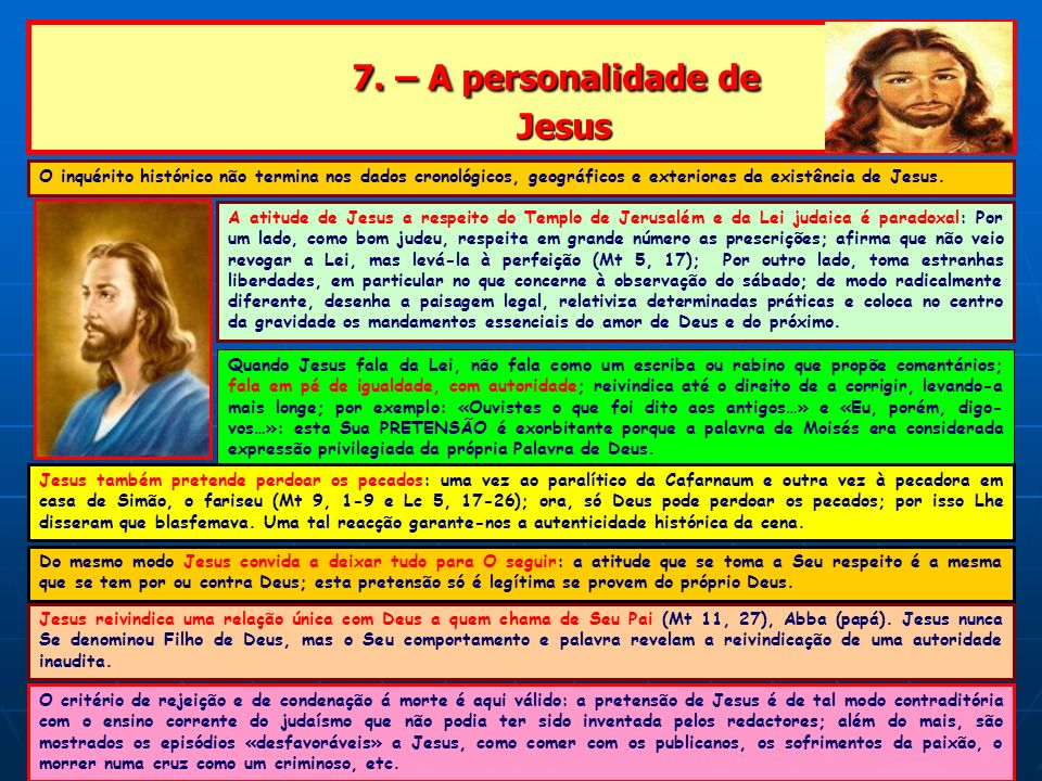 7. – A personalidade de Jesus