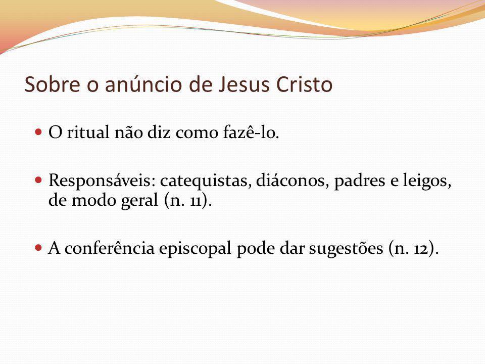 Sobre o anúncio de Jesus Cristo