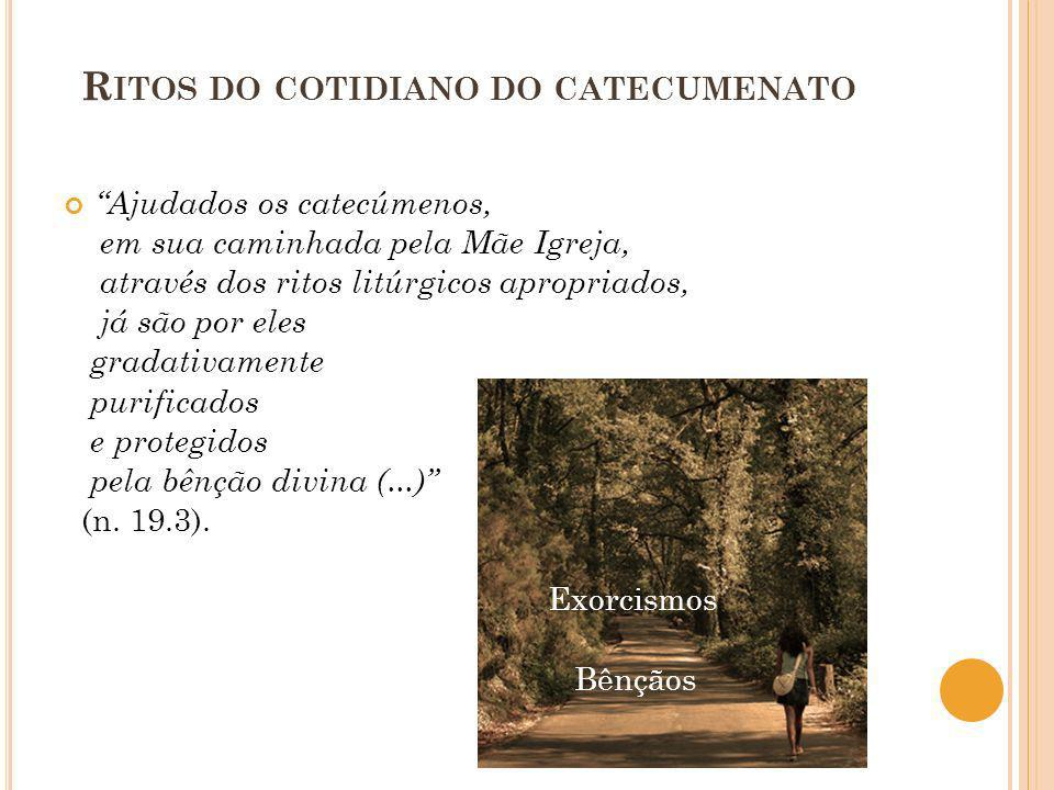 Ritos do cotidiano do catecumenato