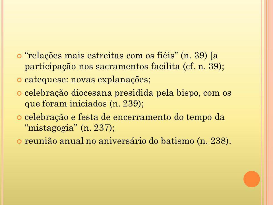 relações mais estreitas com os fiéis (n
