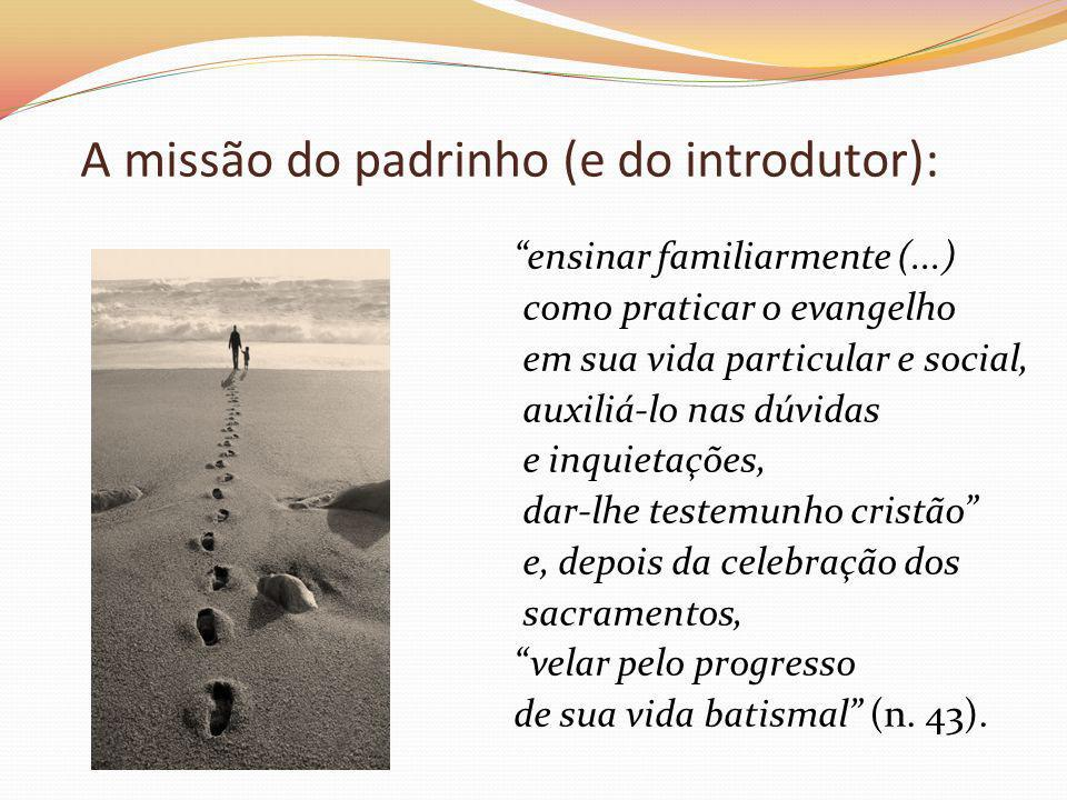 A missão do padrinho (e do introdutor):