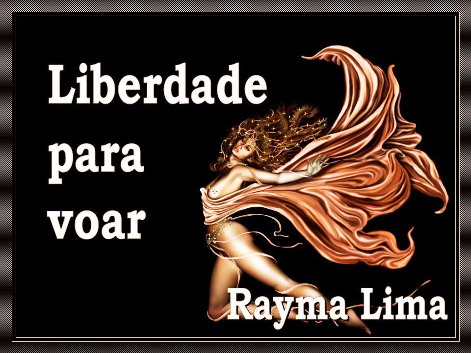 Liberdade para voar Rayma Lima
