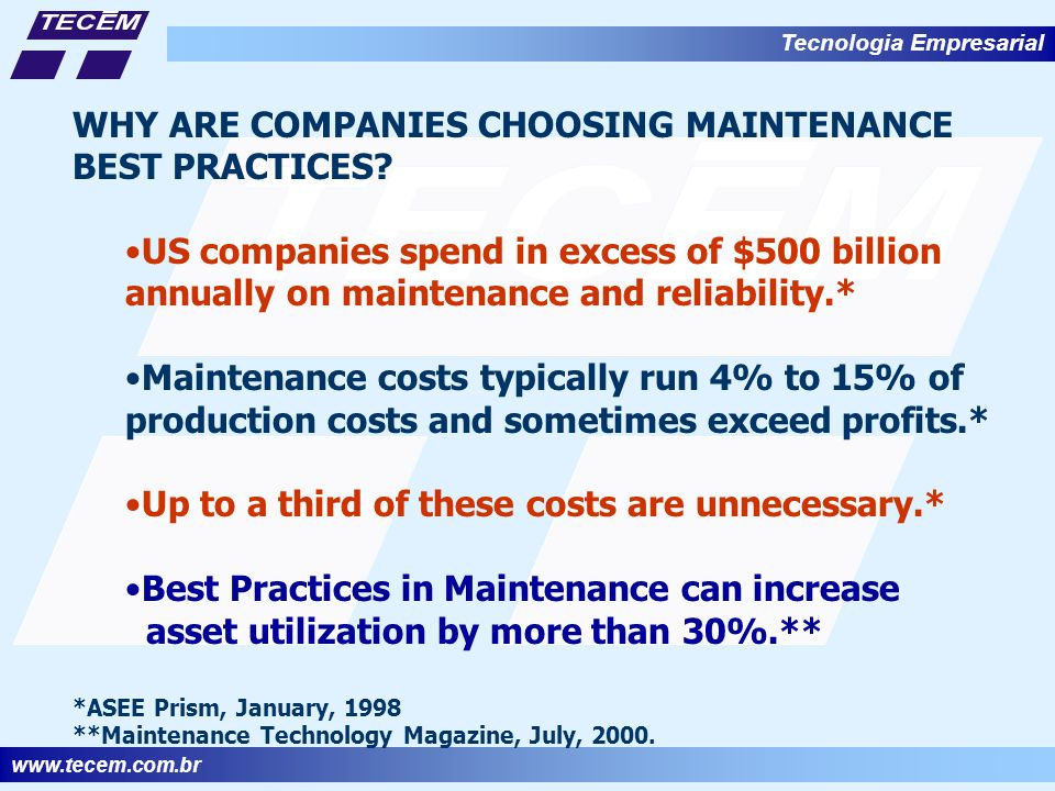 WHY ARE COMPANIES CHOOSING MAINTENANCE BEST PRACTICES