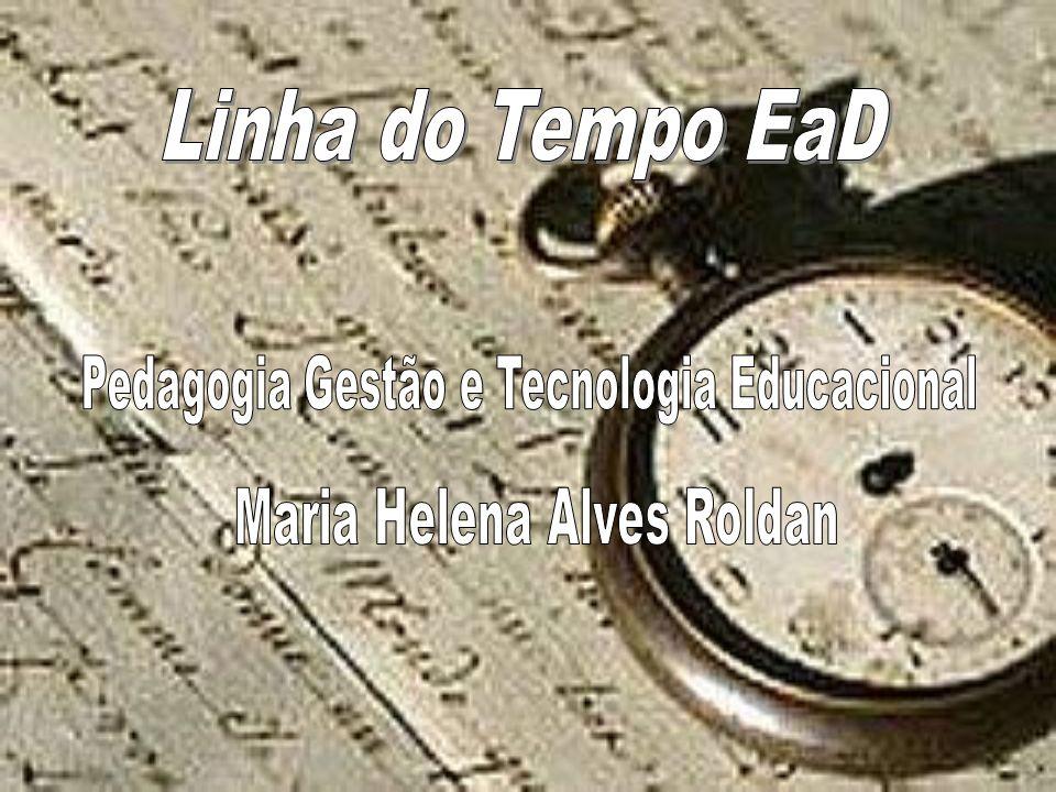 Linha do Tempo EaD Pedagogia Gestão e Tecnologia Educacional