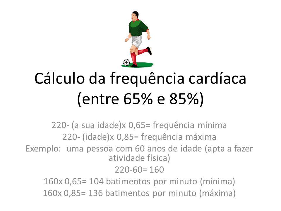 Cálculo da frequência cardíaca (entre 65% e 85%)