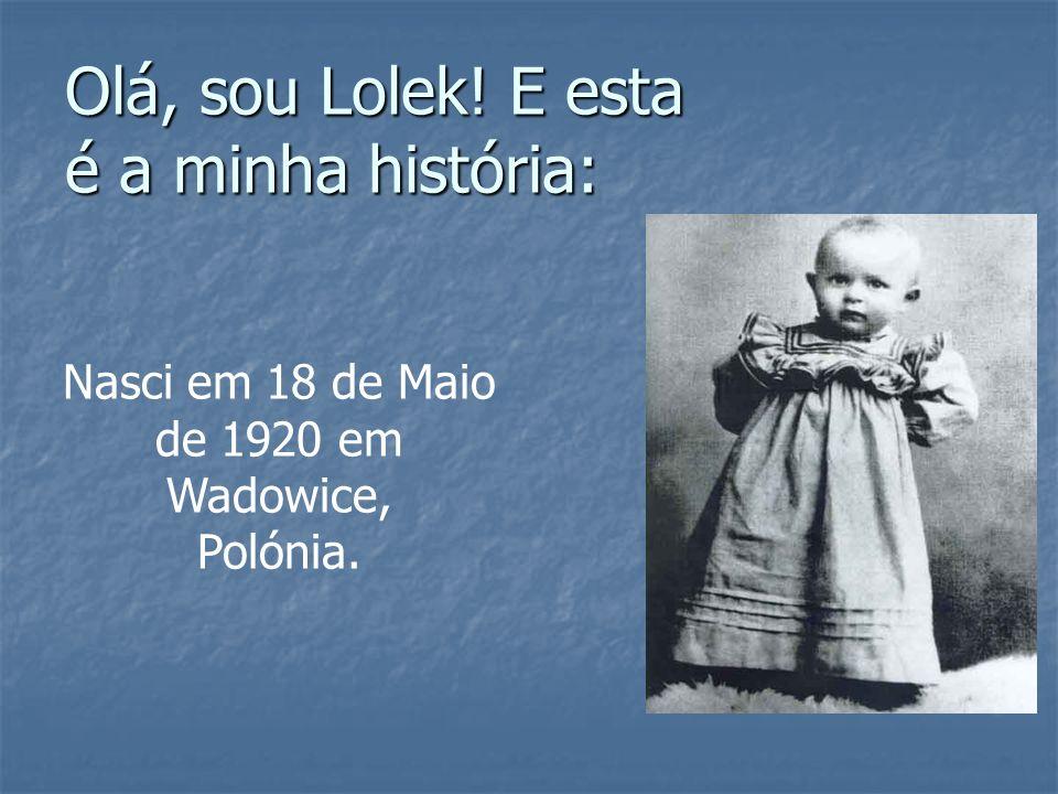 Olá, sou Lolek! E esta é a minha história: