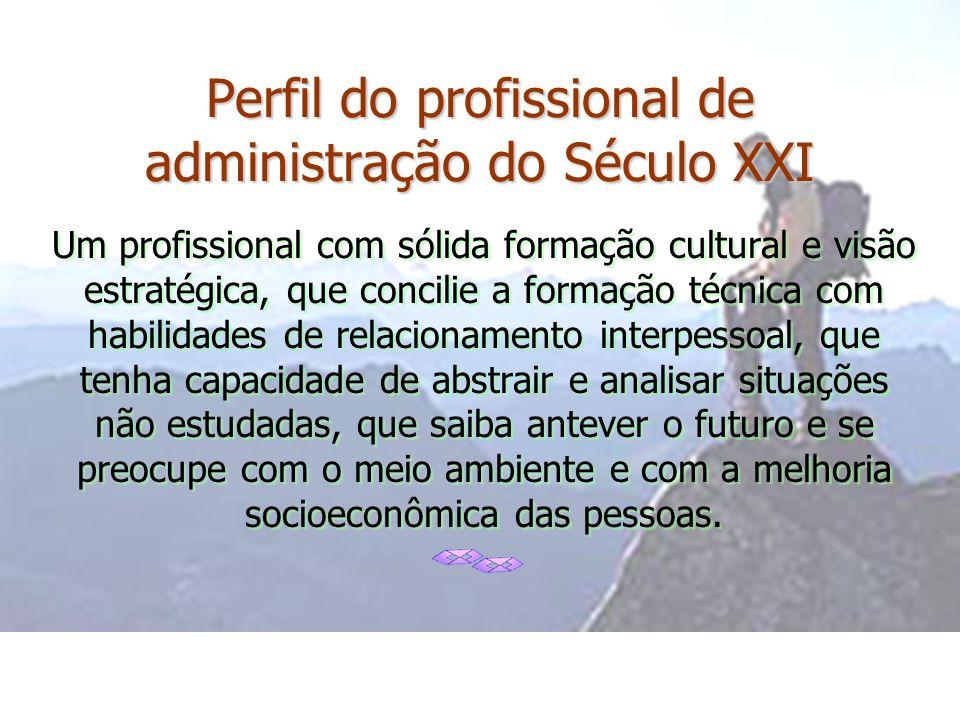 Perfil do profissional de administração do Século XXI