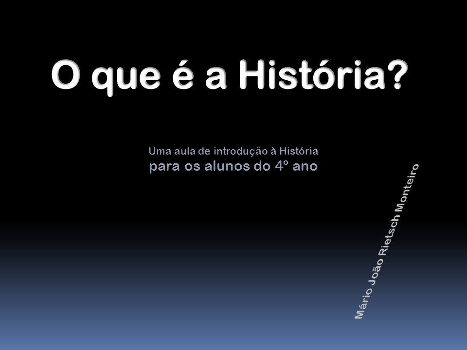 Uma aula de introdução à História