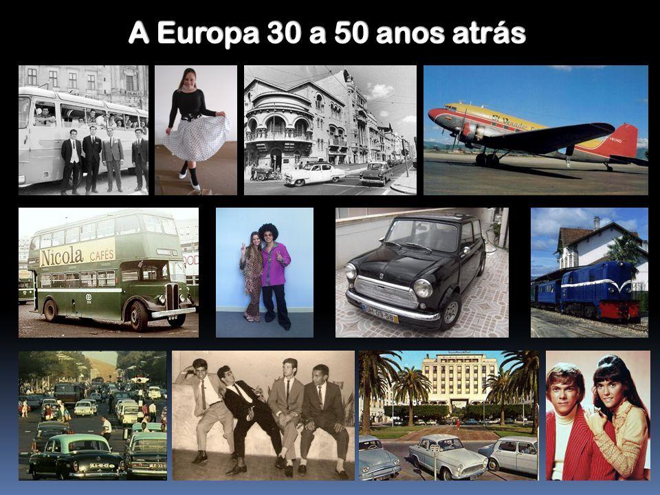 A Europa 30 a 50 anos atrás