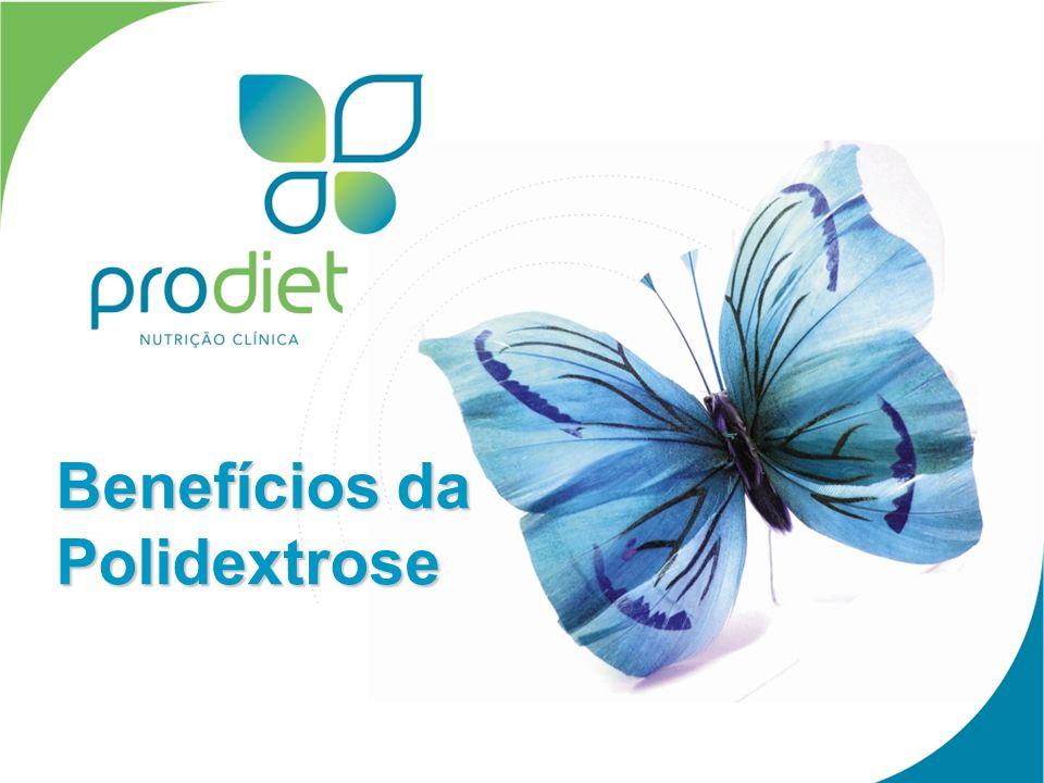 Benefícios da Polidextrose