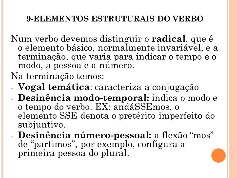 9-ELEMENTOS ESTRUTURAIS DO VERBO