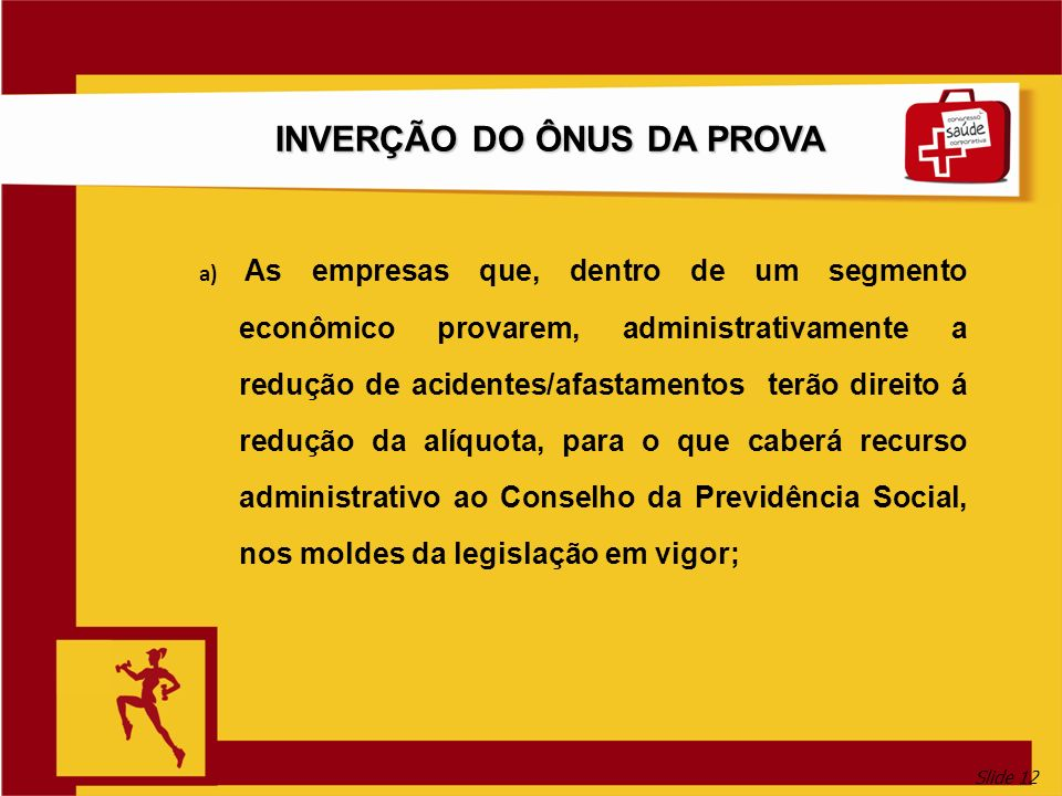 INVERÇÃO DO ÔNUS DA PROVA