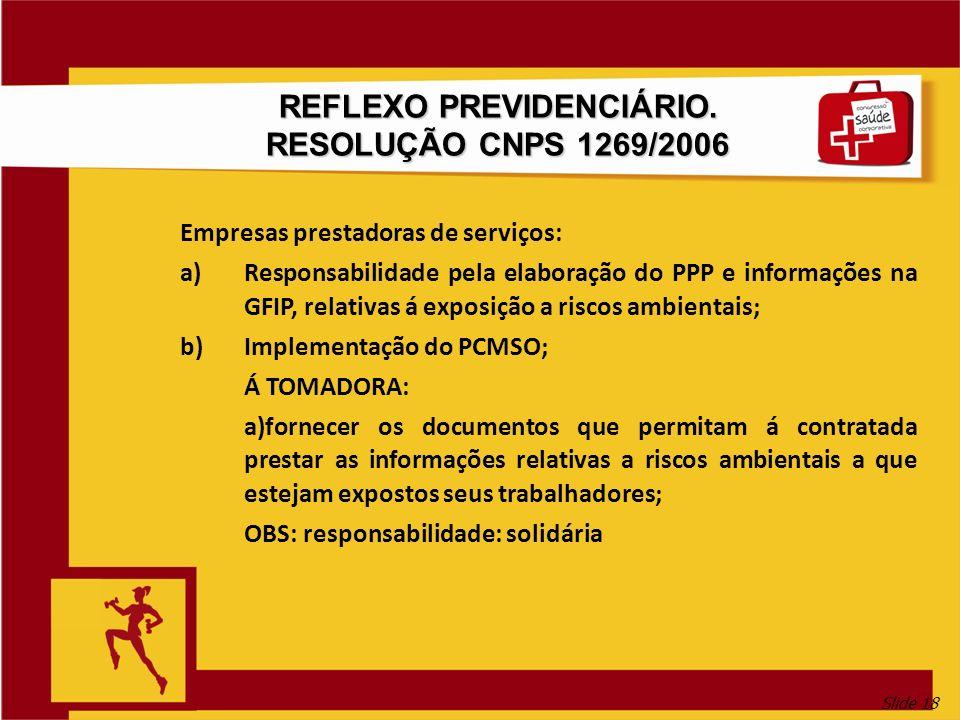 REFLEXO PREVIDENCIÁRIO. RESOLUÇÃO CNPS 1269/2006