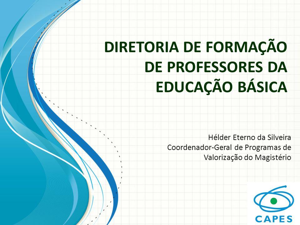 DIRETORIA DE FORMAÇÃO DE PROFESSORES DA EDUCAÇÃO BÁSICA