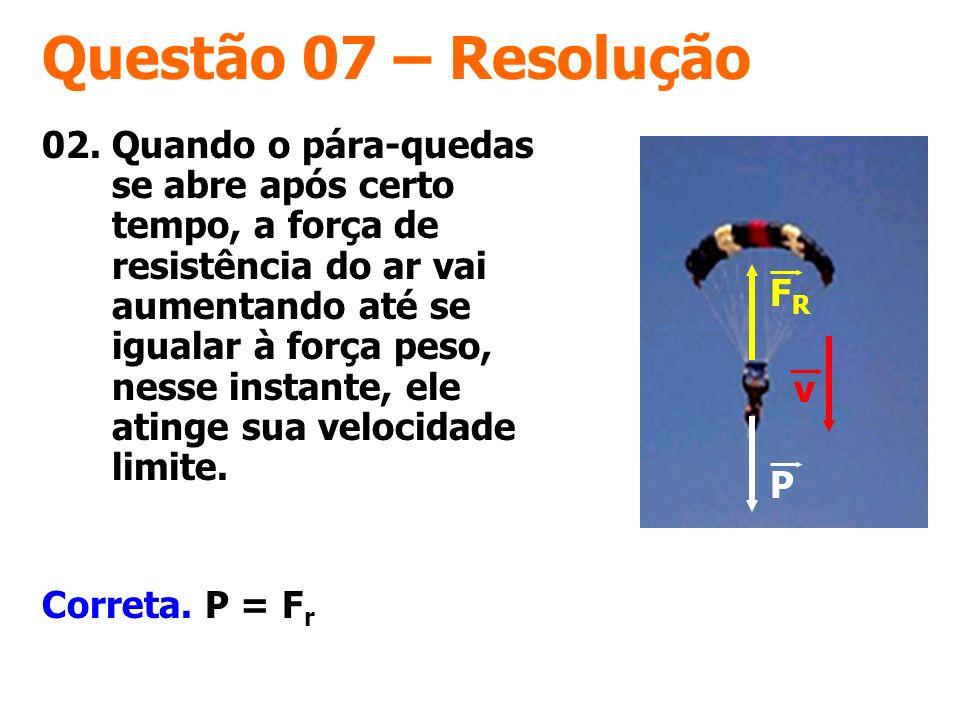 Questão 07 – Resolução