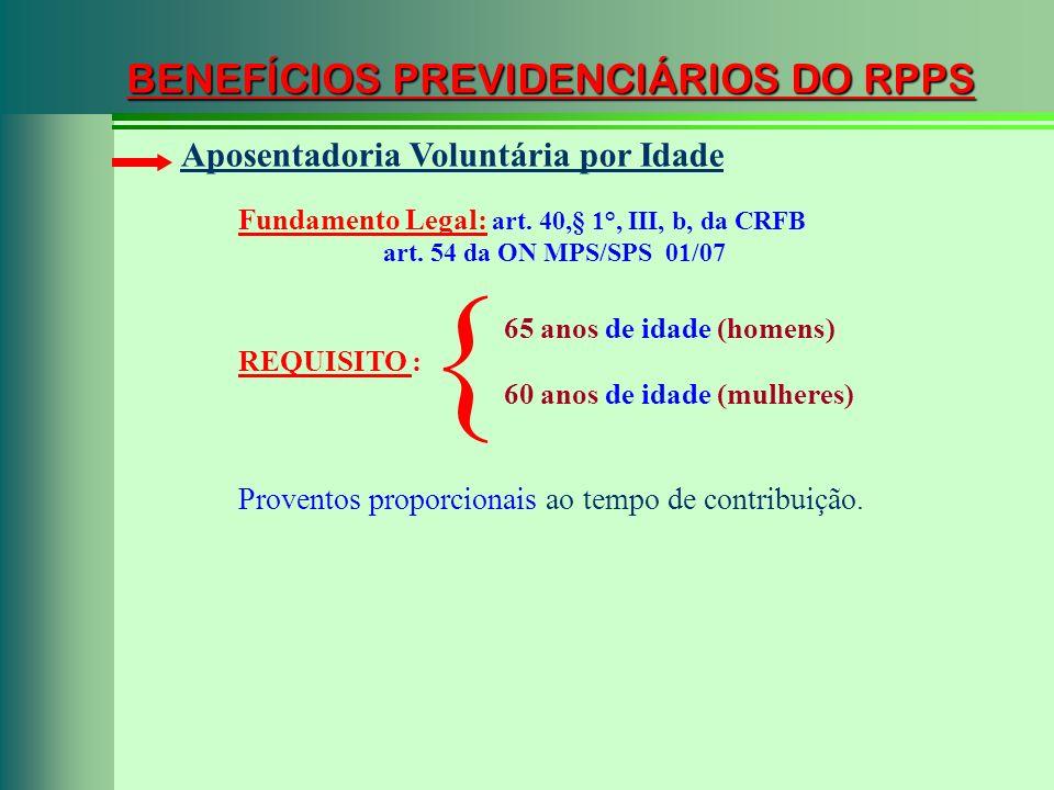 { BENEFÍCIOS PREVIDENCIÁRIOS DO RPPS