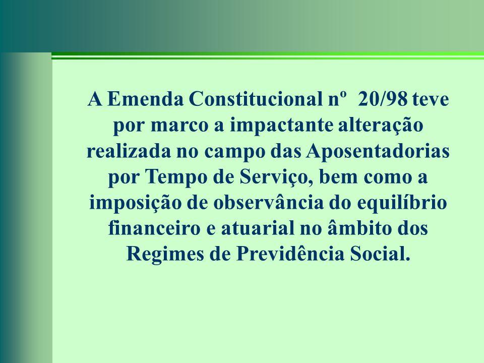 A Emenda Constitucional nº 20/98 teve por marco a impactante alteração realizada no campo das Aposentadorias por Tempo de Serviço, bem como a imposição de observância do equilíbrio financeiro e atuarial no âmbito dos Regimes de Previdência Social.