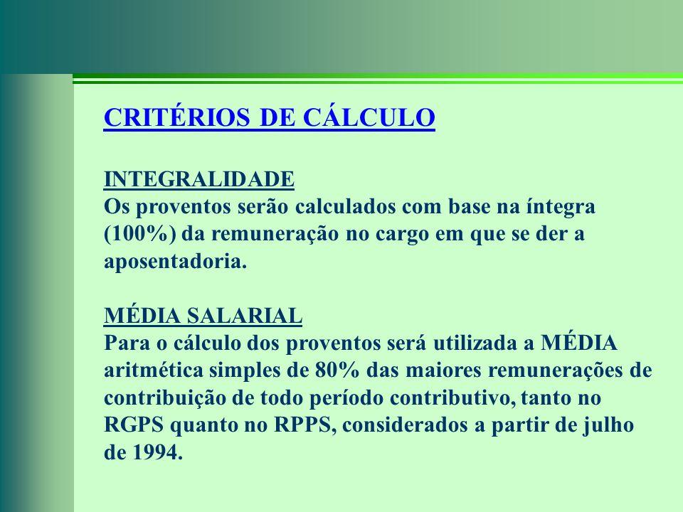 CRITÉRIOS DE CÁLCULO INTEGRALIDADE