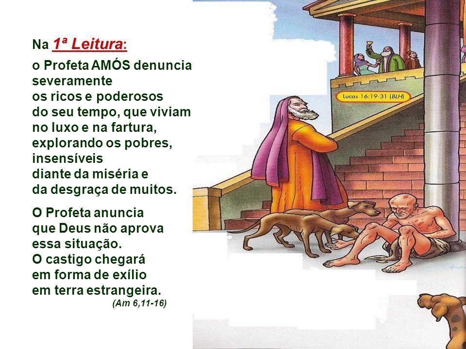 o Profeta AMÓS denuncia severamente os ricos e poderosos