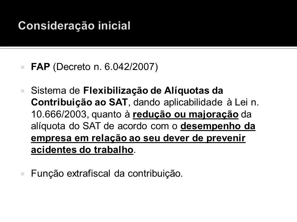 Consideração inicial FAP (Decreto n. 6.042/2007)