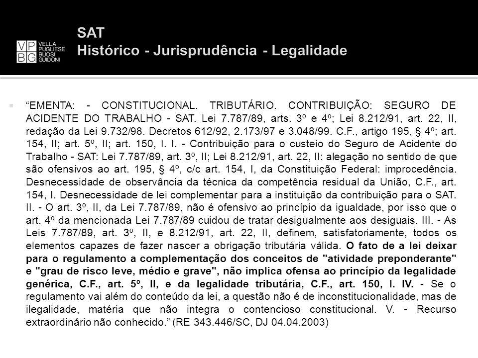 SAT Histórico - Jurisprudência - Legalidade