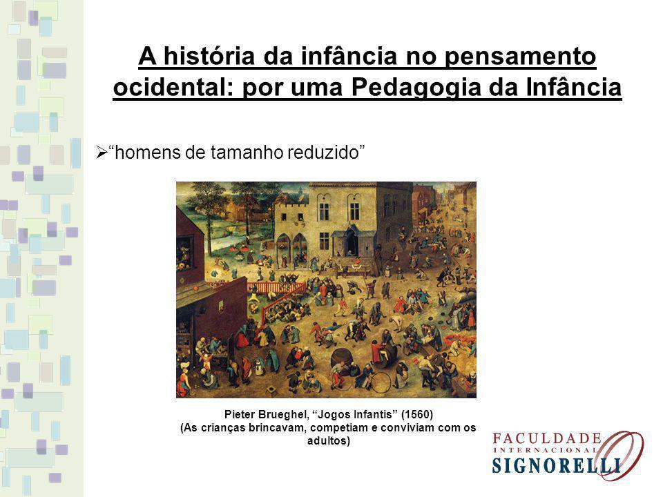 A história da infância no pensamento ocidental: por uma Pedagogia da Infância