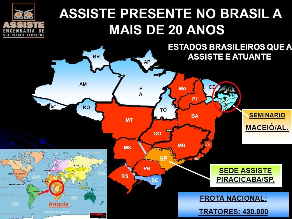 ASSISTE PRESENTE NO BRASIL A MAIS DE 20 ANOS