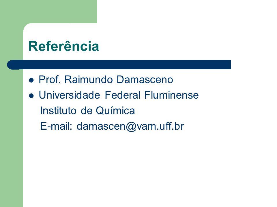 Referência Prof. Raimundo Damasceno Universidade Federal Fluminense