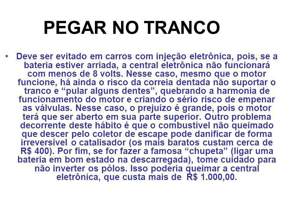 PEGAR NO TRANCO