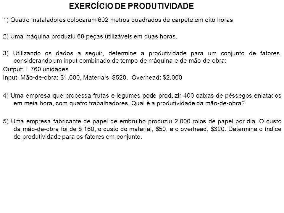 EXERCÍCIO DE PRODUTIVIDADE