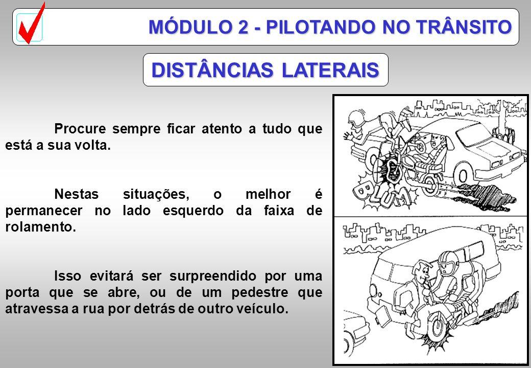 DISTÂNCIAS LATERAIS MÓDULO 2 - PILOTANDO NO TRÂNSITO