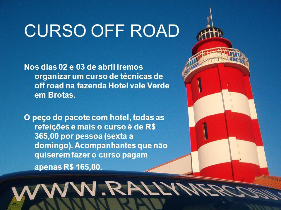 CURSO OFF ROAD Nos dias 02 e 03 de abril iremos organizar um curso de técnicas de off road na fazenda Hotel vale Verde em Brotas.