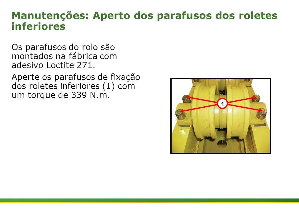 Manutenções: Aperto dos parafusos dos roletes inferiores
