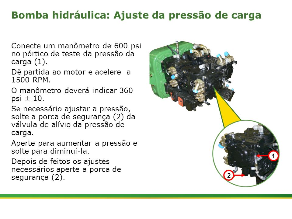 Bomba hidráulica: Ajuste da pressão de carga