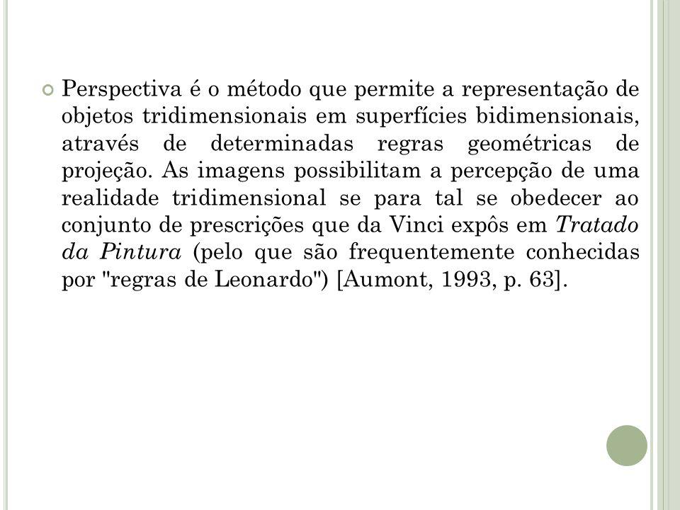 Perspectiva é o método que permite a representação de objetos tridimensionais em superfícies bidimensionais, através de determinadas regras geométricas de projeção.
