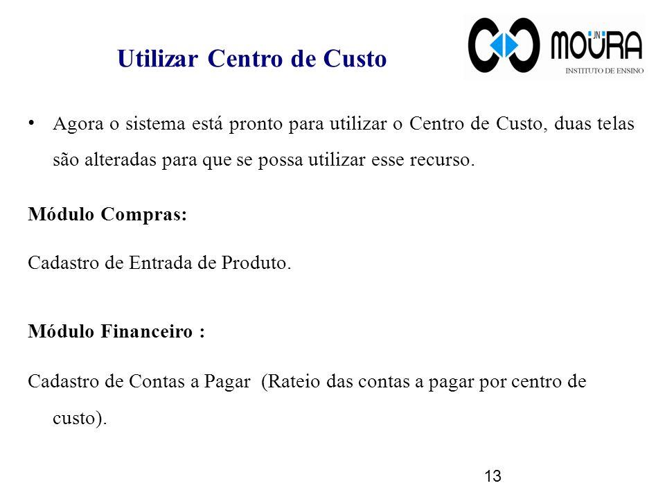 Utilizar Centro de Custo