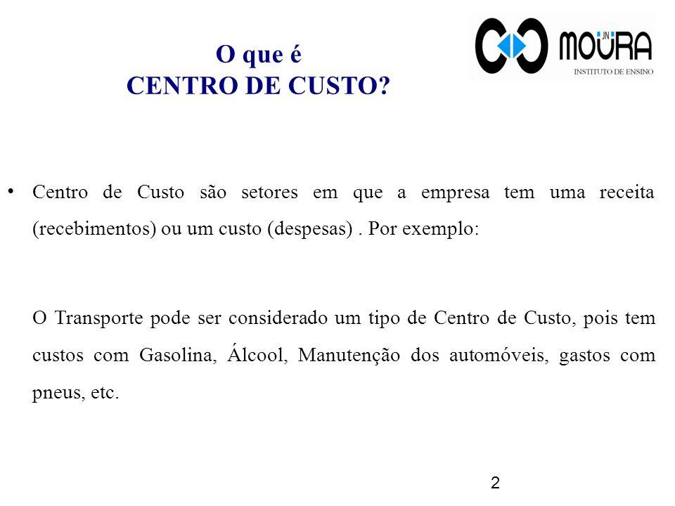 O que é CENTRO DE CUSTO Centro de Custo são setores em que a empresa tem uma receita (recebimentos) ou um custo (despesas) . Por exemplo: