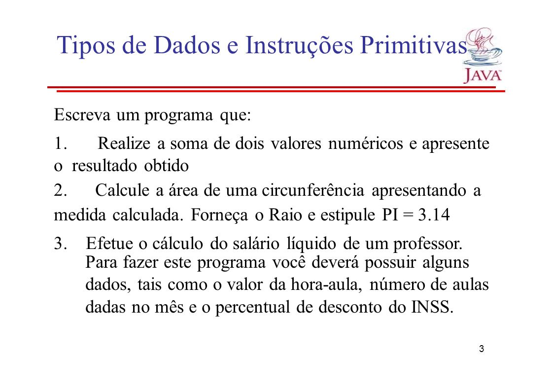 Tipos de Dados e Instruções Primitivas