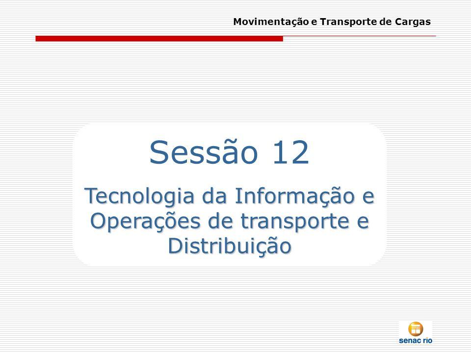 Tecnologia da Informação e Operações de transporte e Distribuição
