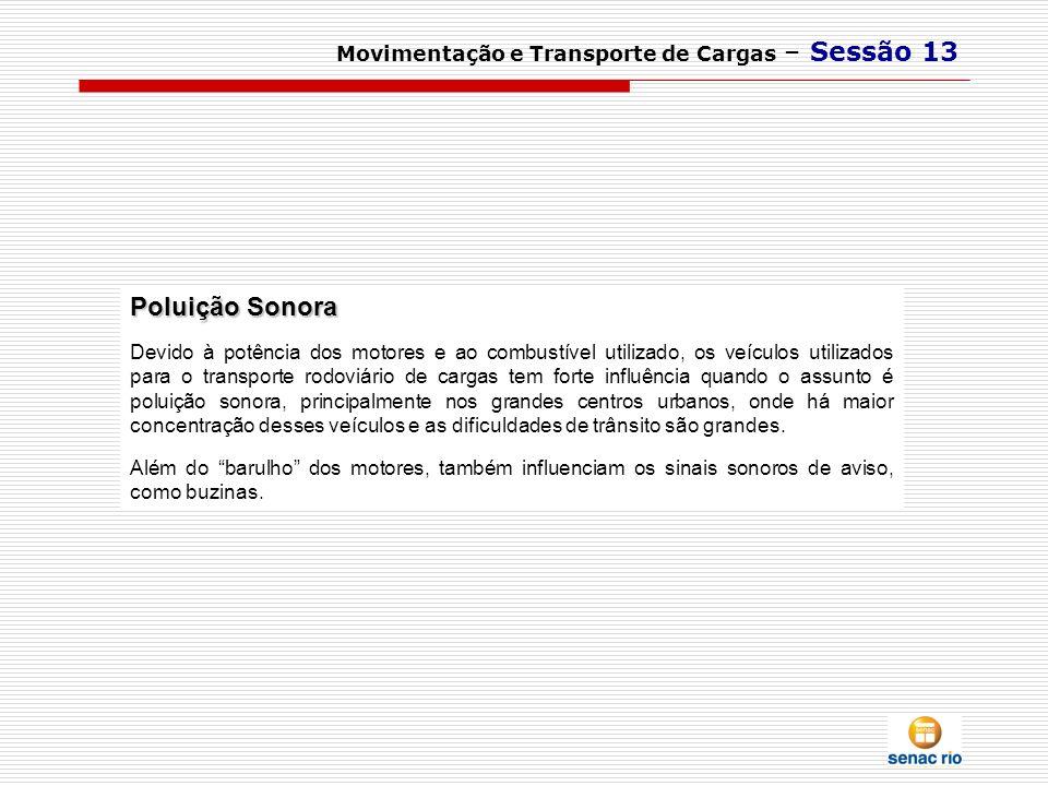Poluição Sonora Movimentação e Transporte de Cargas – Sessão 13