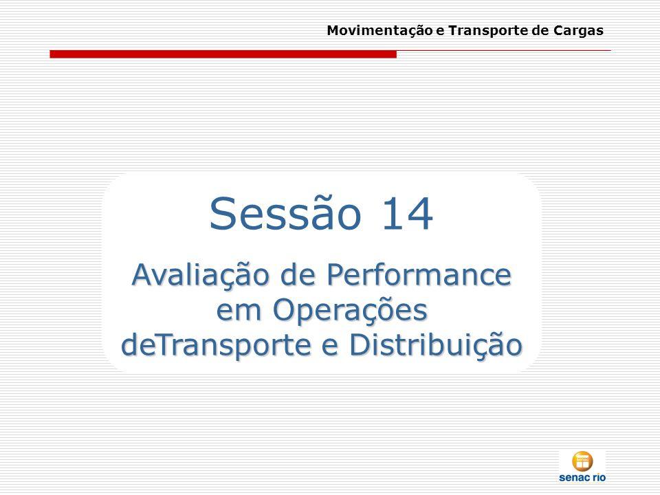 Avaliação de Performance em Operações deTransporte e Distribuição