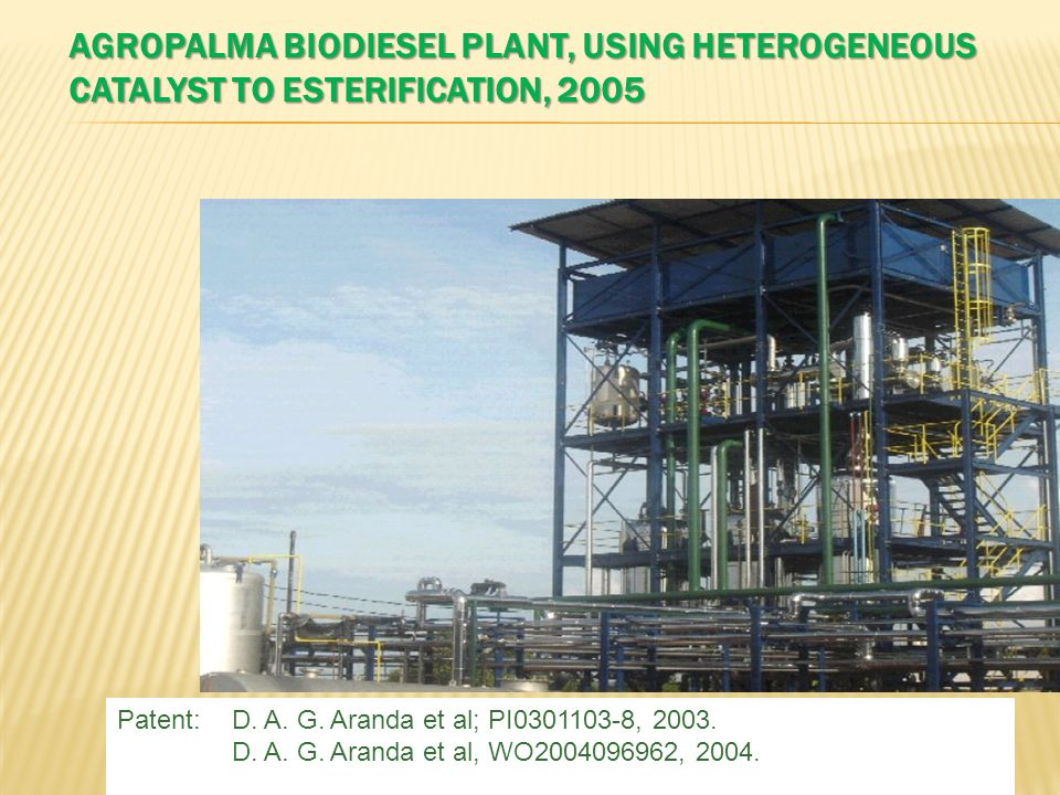 Agropalma biodiesel plant, using heterogeneous catalyst to esterification, 2005
