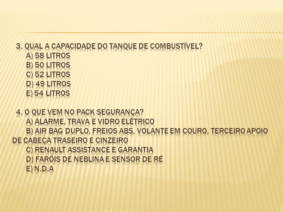 3. qual a capacidade do tanque de combustível