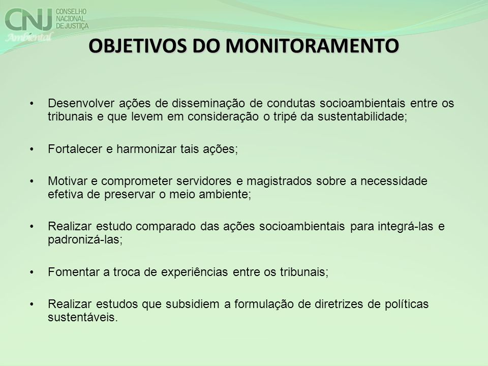 OBJETIVOS DO MONITORAMENTO