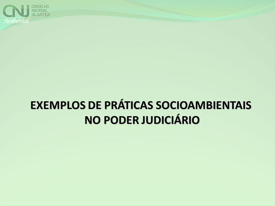 EXEMPLOS DE PRÁTICAS SOCIOAMBIENTAIS